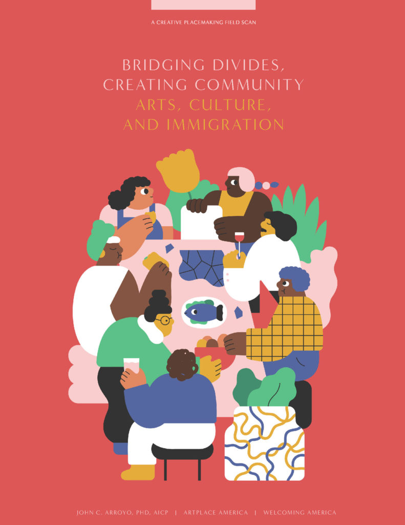 Bridging Divides, Creating Community: Arts, Culture, and Immigration